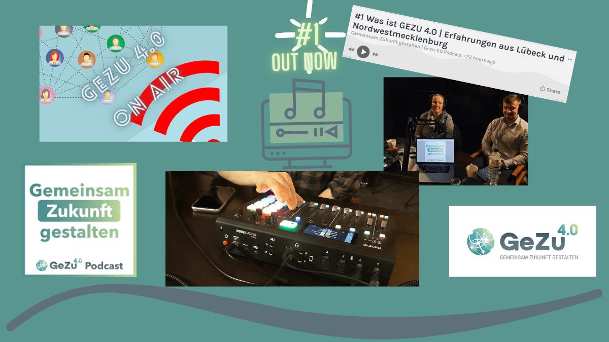 #gezu4punkt0 Podcast – out now – Folge #1