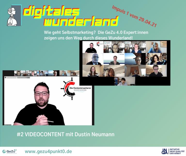 Schritt 2 ist gemacht – Impuls zum Thema Videocontent mit Dustin Neumann